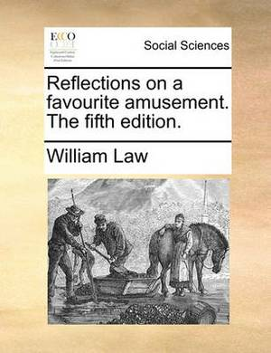 Reflections on a Favourite Amusement. the Fifth Edition.