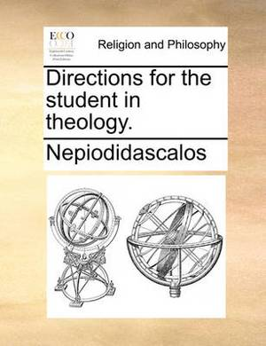 Directions for the Student in Theology