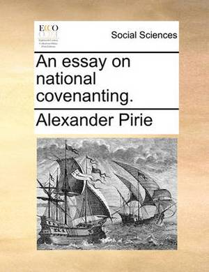 An Essay on National Covenanting.