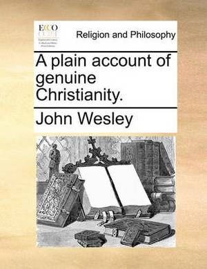 A Plain Account of Genuine Christianity