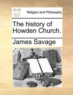The History of Howden Church.