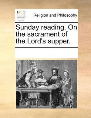 Sunday Reading. on the Sacrament of the Lord's Supper.