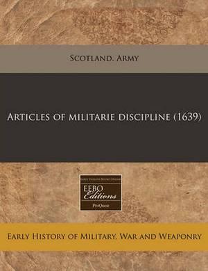Articles of Militarie Discipline (1639)