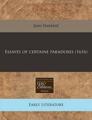 Essayes of Certaine Paradoxes (1616)