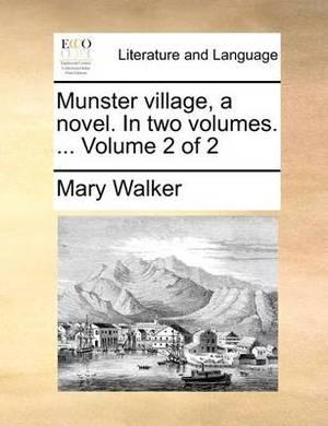 Munster Village, a Novel. in Two Volumes. ... Volume 2 of 2