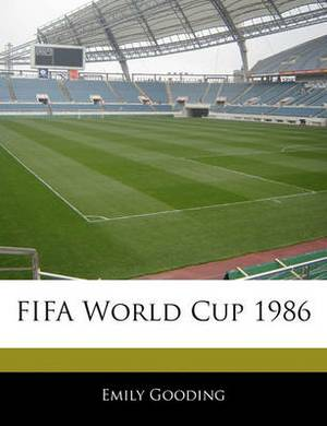 Off the Record Guide to Fifa World Cup 1986