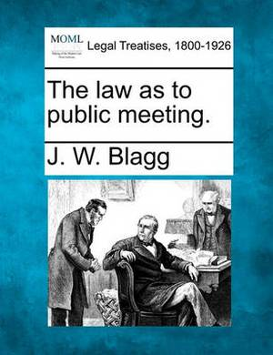 The Law as to Public Meeting.
