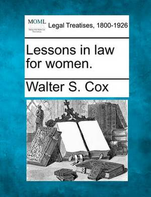 Lessons in Law for Women.