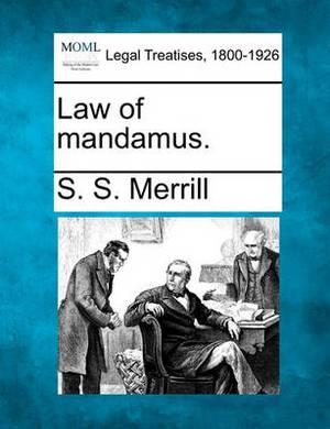 Law of Mandamus.