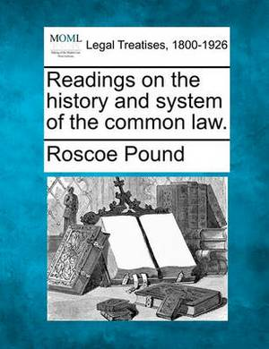 Readings on the History and System of the Common Law.