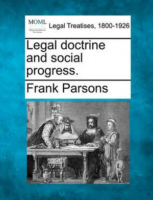 Legal Doctrine and Social Progress.