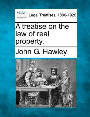 A Treatise on the Law of Real Property.