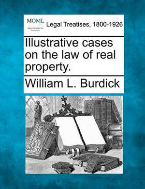 Illustrative Cases on the Law of Real Property.