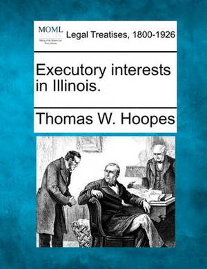 Executory Interests in Illinois.