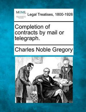 Completion of Contracts by Mail or Telegraph.