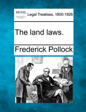 The Land Laws.