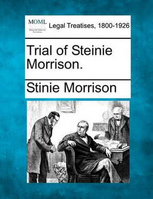 Trial of Steinie Morrison.