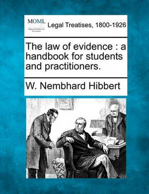 The Law of Evidence: A Handbook for Students and Practitioners.