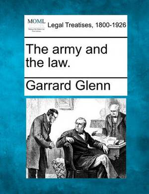 The Army and the Law.