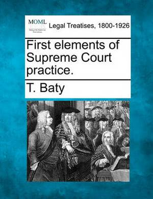 First Elements of Supreme Court Practice.