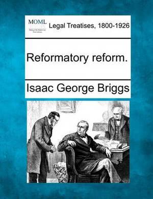 Reformatory Reform.
