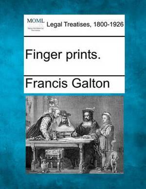 Finger Prints.