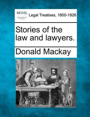 Stories of the Law and Lawyers.