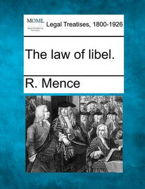 The Law of Libel.