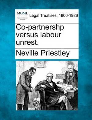 Co-Partnershp Versus Labour Unrest.