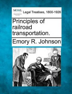 Principles of Railroad Transportation.