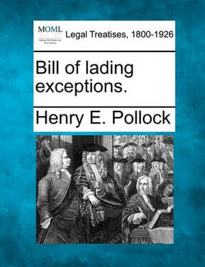 Bill of Lading Exceptions.