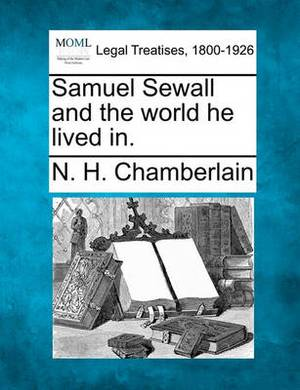 Samuel Sewall and the World He Lived In.