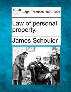 Law of Personal Property.