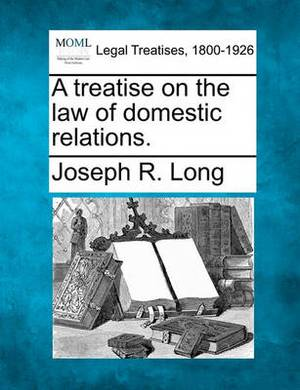 A Treatise on the Law of Domestic Relations.