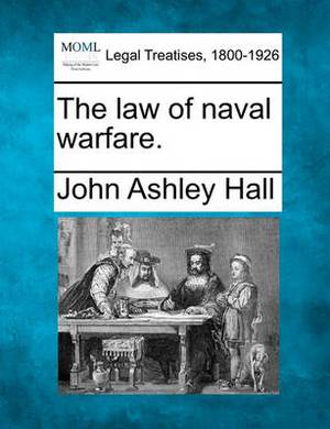 The Law of Naval Warfare.