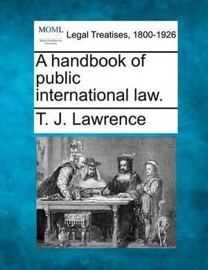 A Handbook of Public International Law.