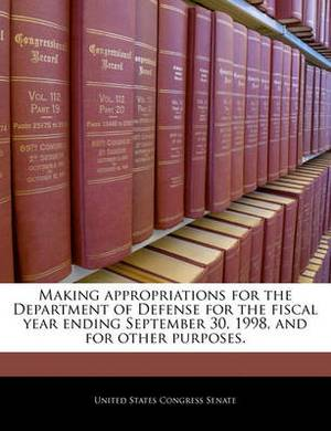 Making Appropriations for the Department of Defense for the Fiscal Year Ending September 30, 1998, and for Other Purposes.