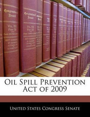 Oil Spill Prevention Act of 2009