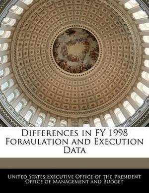 Differences in Fy 1998 Formulation and Execution Data
