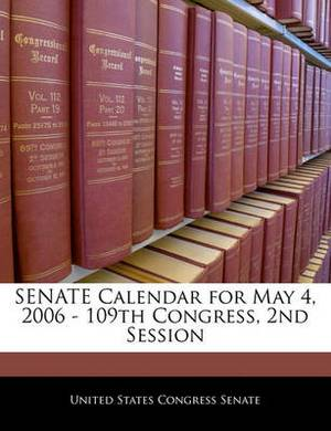 Senate Calendar for May 4, 2006 - 109th Congress, 2nd Session