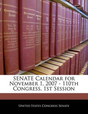 Senate Calendar for November 1, 2007 - 110th Congress, 1st Session