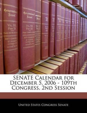 Senate Calendar for December 5, 2006 - 109th Congress, 2nd Session