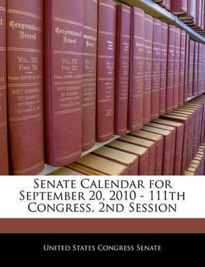Senate Calendar for September 20, 2010 - 111th Congress, 2nd Session
