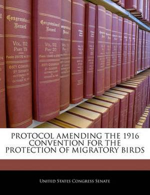 Protocol Amending the 1916 Convention for the Protection of Migratory Birds