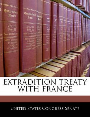 Extradition Treaty with France