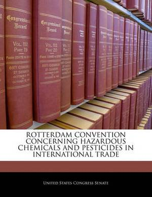 Rotterdam Convention Concerning Hazardous Chemicals and Pesticides in International Trade