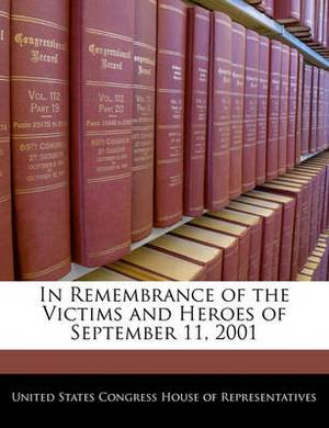In Remembrance of the Victims and Heroes of September 11, 2001