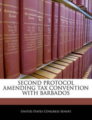 Second Protocol Amending Tax Convention with Barbados