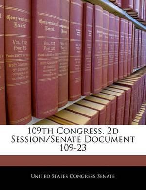 109th Congress, 2D Session/Senate Document 109-23