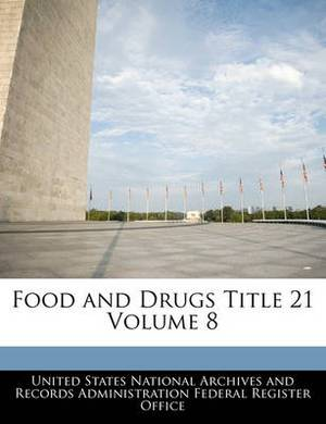 Food and Drugs Title 21 Volume 8